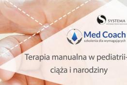 Kraków Wydarzenie Zdrowie i uroda Terapia manualna w pediatrii - ciąża i narodziny