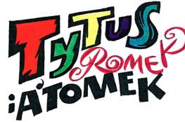 Gdańsk Wydarzenie Spektakl Tytus, Romek i A'Tomek