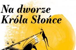 Warszawa Wydarzenie Koncert Na dworze Króla Słońce