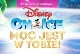 Łódź Wydarzenie Widowisko Disney On Ice: Moc jest w Tobie!