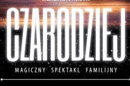 Warszawa Wydarzenie Spektakl Czarodziej - magiczny spektakl familijny