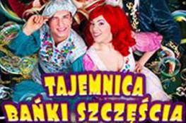 Białystok Wydarzenie Spektakl Teatr Baniek Mydlanych - Tajemnica bańki szczęścia