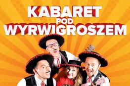 Serock Wydarzenie Kabaret Kabaret Pod Wyrwigroszem - Tra ta ta ta