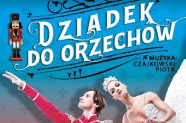Dębica Wydarzenie Kulturalne Dziadek do Orzechów - Piotr Czajkowski