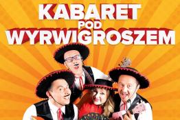 Toruń Wydarzenie Kabaret Kabaret Pod Wyrwigroszem - Tra Ta Ta Ta