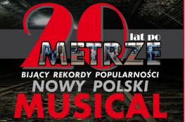 Toruń Wydarzenie Spektakl 20 lat po Metrze - musical