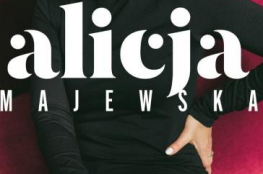 Toruń Wydarzenie Koncert Alicja Majewska - Żyć się chce