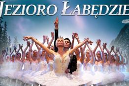 Zielona Góra Wydarzenie Taniec Rosyjski Klasyczny Balet Moskwy - Jezioro Łabędzie