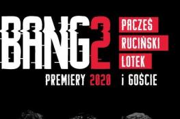 Zielo Wydarzenie Kabaret Bang2 - Premiery 2020