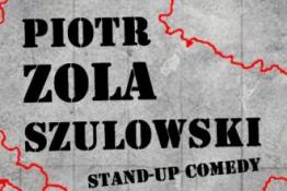 """Zielona Góra Wydarzenie Stand-up Piotr ZOLA Szulowski - """"Granice Wytrzymałości"""""""