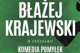 Zielona Góra Wydarzenie Stand-up Stand-up: Błażej Krajewski
