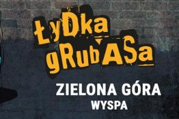Zielona Góra Wydarzenie Muzyka Łydka Grubasa - Zielona Góra - Klub Wyspa