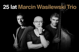 Zielona Góra Wydarzenie Koncert 25.lat Marcin Wasilewski Trio - Trasa Jubileuszowa