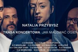 Zielona Góra Wydarzenie Koncert Koncert NATALIA PRZYBYSZ - trasa Jak Malować Ogień
