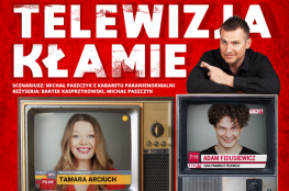 Płock Wydarzenie Spektakl Telewizja Kłamie
