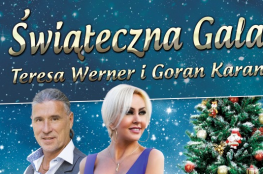 Płock Wydarzenie Muzyka Teresa Werner & Goran Karan - Świąteczna Gala