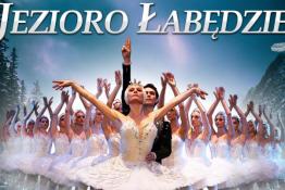Elbląg Wydarzenie Kulturalne Rosyjski Klasyczny Balet Moskwy - Jezioro Łabędzie