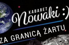 """Tczew Wydarzenie Kabaret Kabaret Nowaki w programie """"Za granicą żartu"""""""