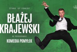 """Kielce Wydarzenie Stand-up Błażej Krajewski """"Komedia Pomyłek"""""""