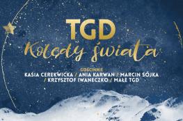 Katowi Wydarzenie Koncert TGD Kolędy Świata
