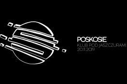Kraków Wydarzenie Koncert Koncert zespołu POSKOSIE w Klubie Pod Jaszczurami