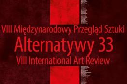 Ostrów Wielkopolski Wydarzenie Kulturalne VIII Międzynarodowy Przegląd Sztuki Alternatywy 33