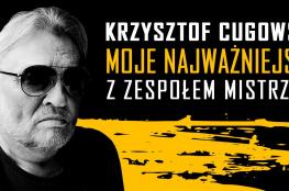 Katowice Wydarzenie Koncert Krzysztof Cugowski