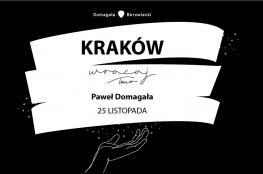 Kraków Wydarzenie Koncert Paweł Domagała #WracajTOUR