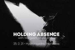 Warszawa Wydarzenie Koncert Holding Absence