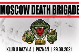 Poznań Wydarzenie Koncert Moscow Death Brigade