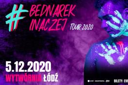 Łódź Wydarzenie Koncert Bednarek Inaczej 2020 Tour