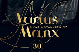 Katowice Wydarzenie Koncert Varius Manx & Kasia Stankiewicz - 30-lecie