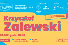 Krynica-Zdrój Wydarzenie Koncert KŹK 2021 :: Krzysztof Zalewski