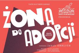 Opole Wydarzenie Spektakl Żona do adopcji
