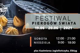Elbląg Wydarzenie Festiwal Festiwal Pierogów Świata w Elblągu 19-20.06.2021
