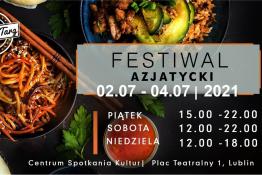 Lublin Wydarzenie Festiwal Festiwal Azjatycki w Lublinie 2-4 lipca