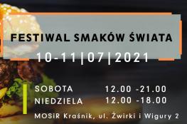 Kraśnik Wydarzenie Festiwal Festiwal Smaków Świata w Kraśniku 10-11.07.2021