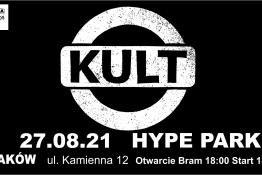 Kraków Wydarzenie Koncert KULT/ Hype Park, Kraków