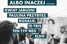 Łódź Wydarzenie Koncert Albo Inaczej/ Łódź
