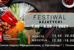 Chorzów Wydarzenie Festiwal Festiwal Azjatycki w Chorzowie 7-8.08.2021