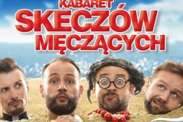 Kołobrzeg Wydarzenie Kabaret Kabaret Skeczów Męczących/ Kołobrzeg