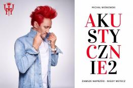 Zakopane Wydarzenie Koncert Michał Wiśniewski Akustycznie II