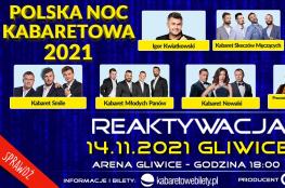 Gliwice Wydarzenie Kabaret 14.11.2021 • Gliwice • Polska Noc Kabaretowa 2021