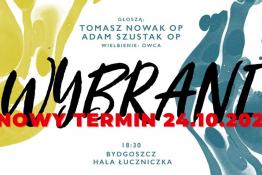 Bydgoszcz Wydarzenie Spotkanie Wybrani - Bydgoszcz - NOWY TERMIN 24.10.2021