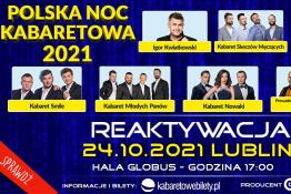 Lublin Wydarzenie Kabaret 24.10.2021 • Lublin • Polska Noc Kabaretowa 202