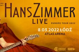 Łódź Wydarzenie Koncert Hans Zimmer Live / Łódź / 8.03.2022