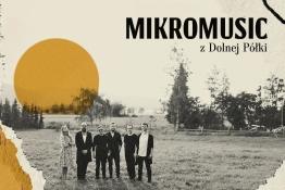 Szczecin Wydarzenie Koncert Nowa data - Mikromusic / Szczecin / 22.11.2021