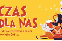 Toruń Wydarzenie Koncert CZAS DLA NAS | MUZYKA PANA CHOPINA