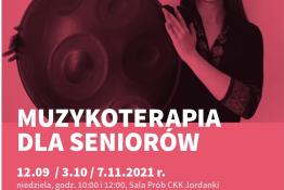 Toruń Wydarzenie Rozrywka MUZYKOTERAPIA DLA SENIORÓW