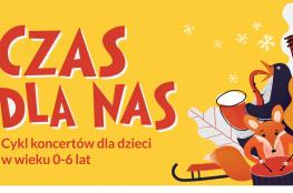 Toruń Wydarzenie Koncert CZAS DLA NAS | ANDRZEJKOWY CZAS DLA NAS